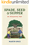 Spade, Seed & Supper
