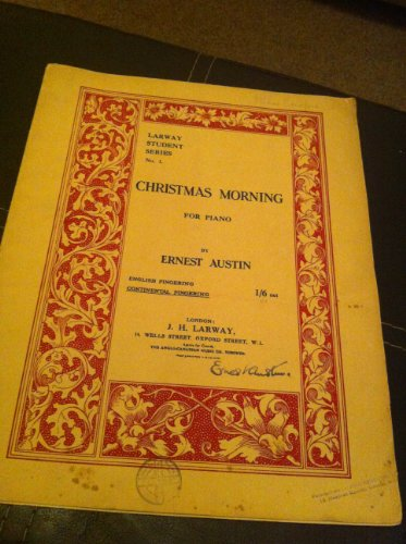 Christmas Morning for Piano (Larway Student Series No 1)