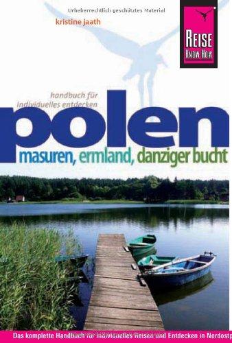 Reiseführer: Polen - Masuren, Emland, Danziger Bucht