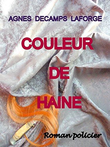 COULEUR DE HAINE