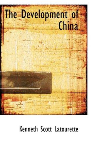 The Development of China