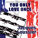 You Only Love Once (Original Soundtrack Score)