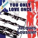 You Only Love Once (Original Soundtrack Score)