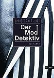 Image of Der Moddetektiv. Roman
