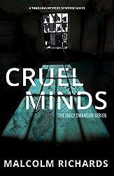 Cruel Minds: A Thrilling Mystery Suspense Novel (An Emily Swanson Mystery Book 3)
