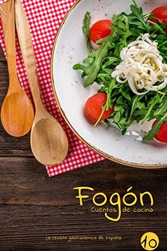 Fogón: Cuentos de cocina edicion 10 por Fogón Magazine
