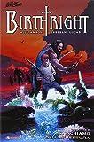 Il richiamo dell'avventura. Birthright: 2