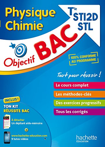 Objectif Bac - Physique Chimie term STI2D STL par Jean-Louis Berducou
