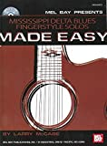 Mississippi Delta Blues Fingerstyle Solos Made Easy (Made Easy (Mel Bay))