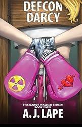 DEFCON Darcy: Book 4 of the Darcy Walker Series
