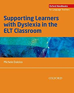 Supporting learners with dyslexia in the elt classroom oxford supporting learners with dyslexia in the elt classroom oxford handbooks for language teachers by fandeluxe Choice Image