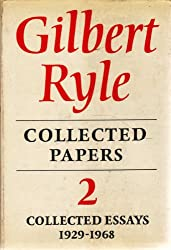 Gilbert Ryle - Collected Papers 2 Collected Essays 1929 - 1968