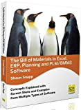 Telecharger Livres The Bill of Materials in Excel Erp Planning and Plm Bmms Software by Shaun Snapp 2012 11 08 (PDF,EPUB,MOBI) gratuits en Francaise
