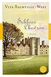 Schloss Chevron: Roman - Vita Sackville-West