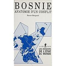 Bosnie : anatomie d'un conflit