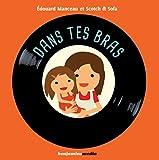 Dans tes bras (1CD audio)
