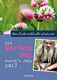 Mit Wolf-Dieter Storl durchs Jahr 2017