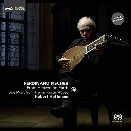 fischer-from-heaven-on-earth-lute-music-from-kremsmunster-abbey