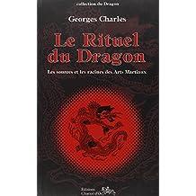 Rituel du Dragon - Sources arts martiaux