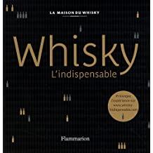 Whisky : L'indispensable