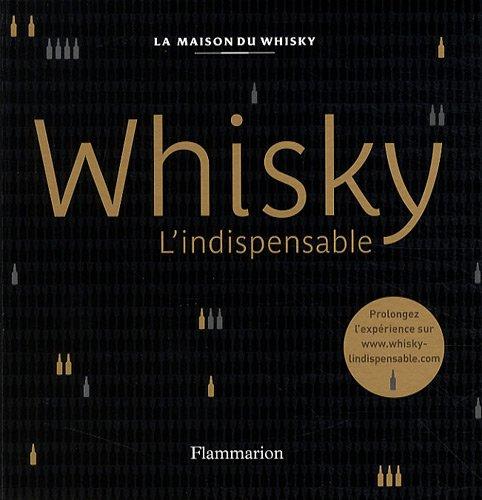 Whisky : L'indispensable par Marlène Léon