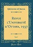 Revue L'Universite D'Ottawa, 1937, Vol. 7 (Classic Reprint)