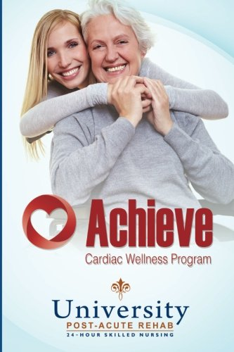 Achieve: Cardiac Wellness Program