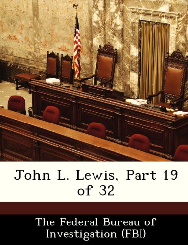 John L. Lewis, Part 19 of 32