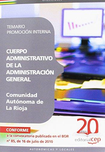 Cuerpo Administrativo de la Administración General de la Comunidad Autónoma de la Rioja. Promoción Interna Temario (Colección 685)