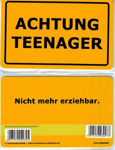 Verbotene Schildchen ACHTUNG TEENAGER. Nicht mehr erziehbar. Fun Card im Visitenkarte Format