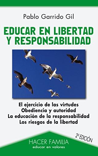 Educar en libertad y responsabilidad (Hacer Familia)