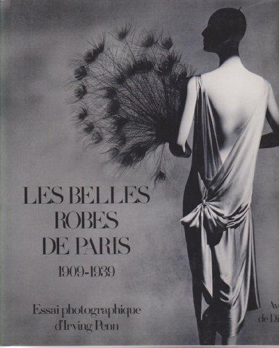 Les Belles Robes de Paris - 1909 - 1939 par Diana Vreeland