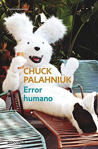 Error humano (CONTEMPORANEA) por Chuck Palahniuk