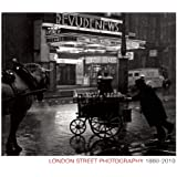 London Street Photography 1860-2010 (Museum of London)