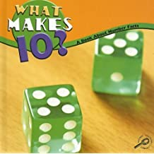 What Makes Ten?: Number Facts (Math Focal Points (Discovery Library)) by Marcia S. Freeman (2008-01-01)