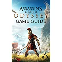 Assasin's Creed Odyssey Game Guide: Walkthroughs, Tips and a Lot More! (English Edition)
