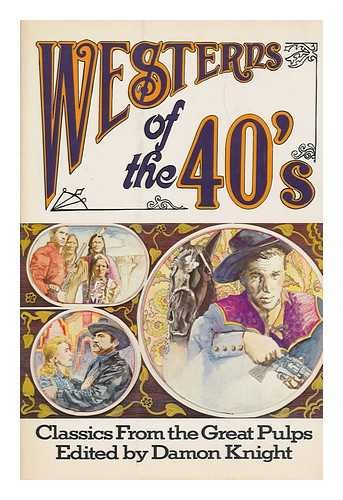 Westerns of the 40's : Classics from the Great Pulps