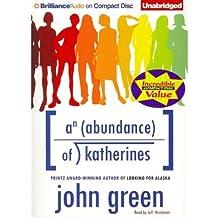 [(An Abundance of Katherines )] [Author: John Green] [Jan-2012]