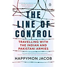 The Line of Control: Travelling with the Indian and Pakistani Armies