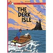 Adventurs O Tintin: The Derk Isle (Scots)