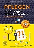 PFLEGEN 1000 Fragen, 1000 Antworten: Für Ausbildung und Prüfung