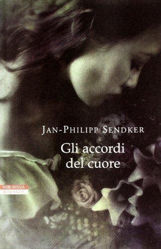 Gli accordi del cuore (Le tavole d'oro) di Sendker, Jan-Philipp (2012) Tapa blanda