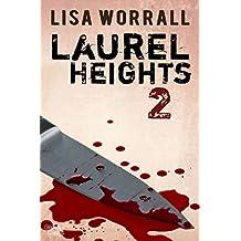 Laurel Heights 2 (English Edition)