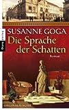'Die Sprache der Schatten: Roman' von Susanne Goga