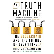 The Truth Machine: The Blockchain and the Future of Everything (English Edition)