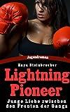 Lightning Pioneer - Junge Liebe zwischen den Fronten der Gangs