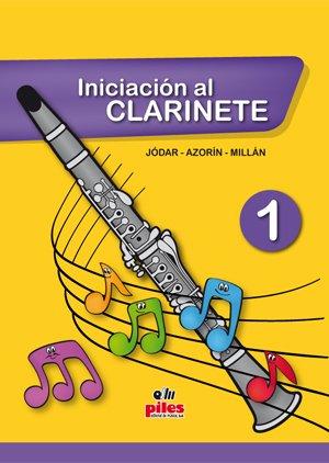 Portada del libro Iniciación al Clarinete 1