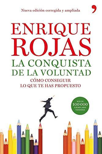 La conquista de la voluntad por Enrique Rojas