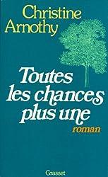 Toutes les chances plus une (Littérature Française)