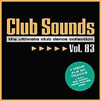 Club Sounds, Vol. 83 [Explicit]